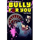 Bully For You: a HARPER mystery (HARPER mysteries Book 1)