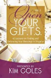 Open Your G.I.F.T.S.: 42 Lessons of Finding and Embracing Your Blessings in Disguise