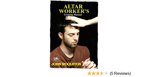 Altar workers training manual kindle edition by john woolston altar workers training manual kindle edition by john woolston religion spirituality kindle ebooks amazon fandeluxe Images