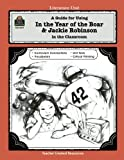 A Guide for Using In the Year of the Boar & Jackie Robinson in the Classroom (Literature Units) by Caroline Nakajima (1992-10-01)