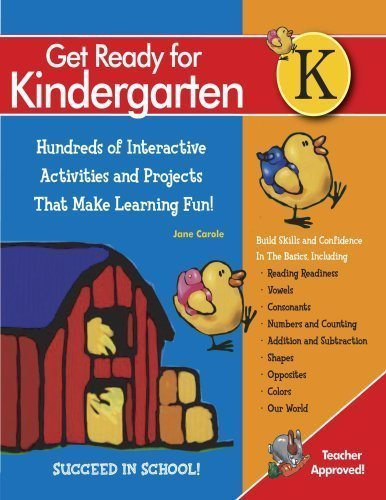 Get Ready For Kindergarten!: 270 Interactive Activities and 2,158 Illustrations That Make Learning Fun! (Get Ready (Black Dog & Leventhal))