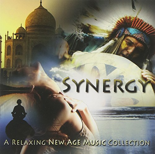 (Synergy: A Relaxing New Age Music Collection)