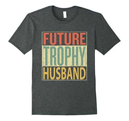 Future Gifts - Mens Future Trophy Husband Shirt Boyfriend Gift T-Shirt Vintage Large Dark Heather