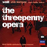 Weill : The Threepenny Opera