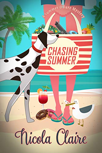 Chasing Summer (A Summer O'Dare Mystery) (The Summer O'Dare Mysteries Book 1) by [Claire, Nicola]