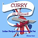 img - for CURRY on Abroad: Indian Recipes for the British Ex Pat book / textbook / text book