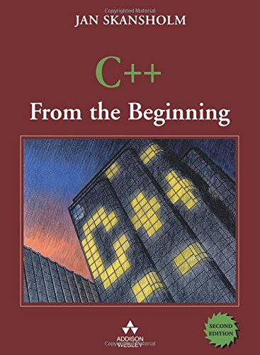 C++ from the Beginning (International Computer Science Series)