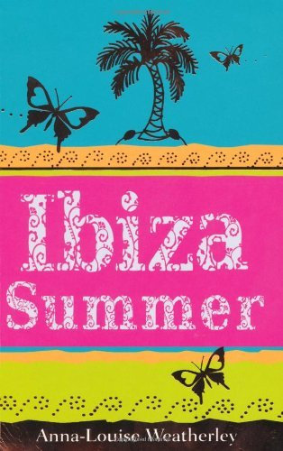 Ibiza Summer by Anna-Lou Weatherley (21-May-2010) Paperback