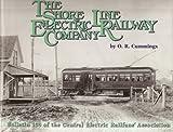 The Shore Line Electric Railway Company, O. R. Cummings, 091534839X