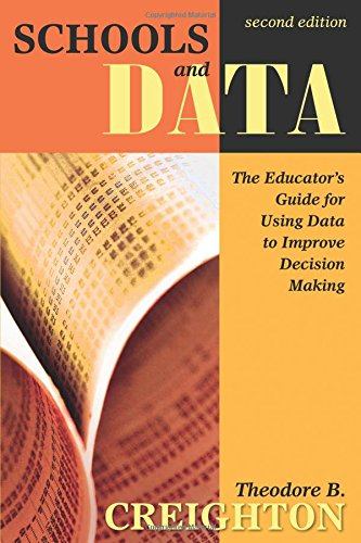 Schools and Data: The Educator′s Guide for Using Data to Improve Decision Making