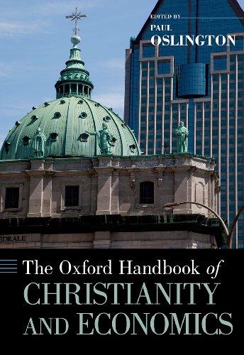 Download The Oxford Handbook of Christianity and Economics (Oxford Handbooks) Pdf