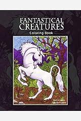 Fantastical Creatures: Coloring Book Paperback