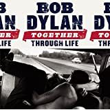 Together Through Life [Vinyl LP w/ CD]