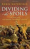Dividing the Spoils (Ancient Warfare and Civilization)