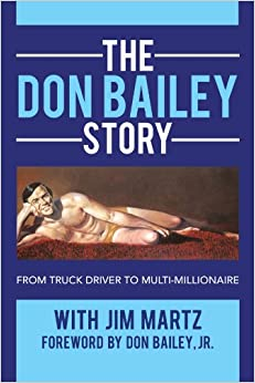 Lovely The Don Bailey Story: From Truck Driver To Multi Millionaire