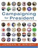 Campaigning for President, C. S. Lewis and Jordan M. Wright, 0061233951