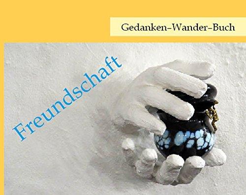 Gedanken-Wander-Buch Freundschaft