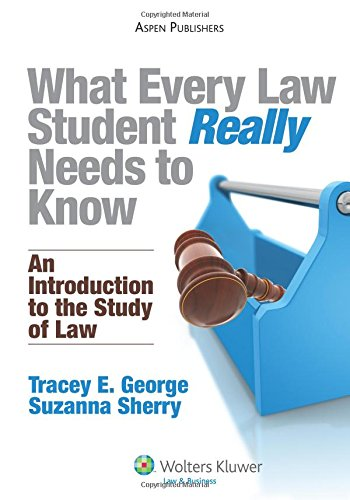 What Every Law Student Really Needs to Know: An Introduction to the Study of - Tysons Stores Corners