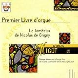 Premier Livre d'orgue; Le Tombeau de Nicolas de Grigny