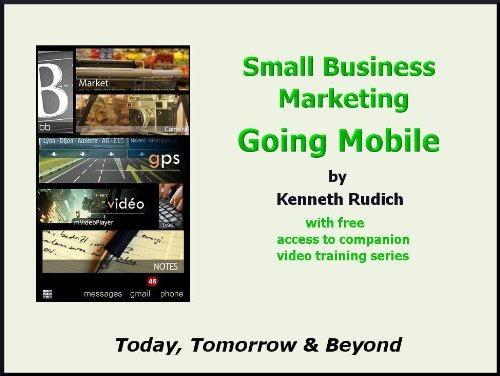 Small Business Marketing Going Mobile
