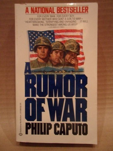 an analysis of the sadness in the memoir a rumor of war by philip caputo Literature and the vietnam war  judith b walzer &squarf summer 2010 philip caputo a rumor of war,  is a journalist's memoir caputo's a rumor of war.