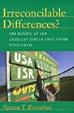 Irreconcilable Differences?, Steven T. Rosenthal, 1584653280