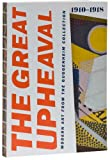 img - for The Great Upheaval: Modern Art From the Guggenheim Collection, 1910 1918 book / textbook / text book