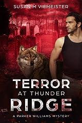 Terror at Thunder Ridge (Parker Williams Mystery) (Volume 2) Paperback