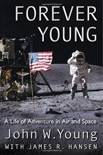 Download Forever Young: A Life of Adventure in Air and Space ebook