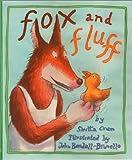 Fox and Fluff, Shutta Crum, 0807525448