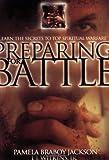 Preparing for Battle, Pamela Braboy Jackson and J. J. Wilkins, 1931727090