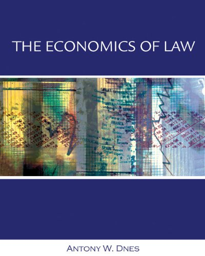 Economics of Law: Property, Contracts and Obligations...