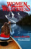Women and Wilderness (Sierra Club Paperback Library)