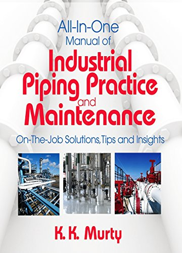 Pdf Engineering All in One Manual of Industrial Piping Practice and Maintenance: On the Job Solutions, Tips and Insights