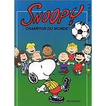 Snoopy, tome 28 : Champion du monde !