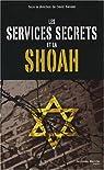 Les services secrets et la Shoah par David Bankier