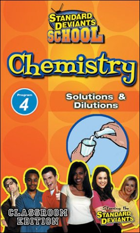 Standard Deviants School - Chemistry, Program 4 - Solutions & Dilutions (Classroom Edition) [VHS]