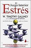 El Juego Interior del Estres, Timothy Gallwey, 8478088970