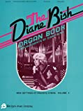 The Diane Bish Organ Book, Diane Bish, 0634003550