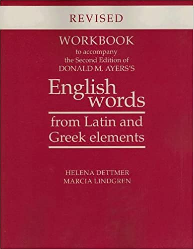 Amazon workbook to accompany the second edition of donald m workbook to accompany the second edition of donald m ayerss english words from latin and greek elements revised edition fandeluxe Image collections