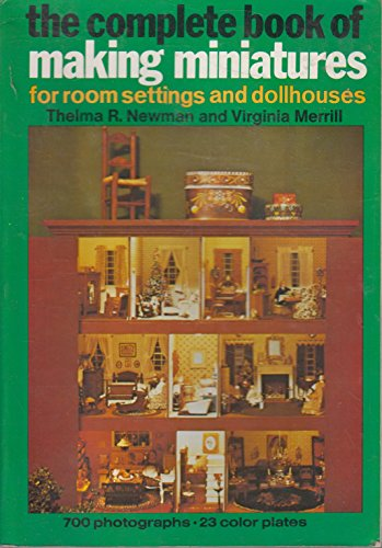 The Complete Book of Making Miniatures: For Room Settings, used for sale  Delivered anywhere in USA