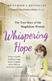 img - for Whispering Hope: The True Story of the Magdalene Women book / textbook / text book