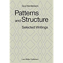 Patterns and Structure: Selected Writings