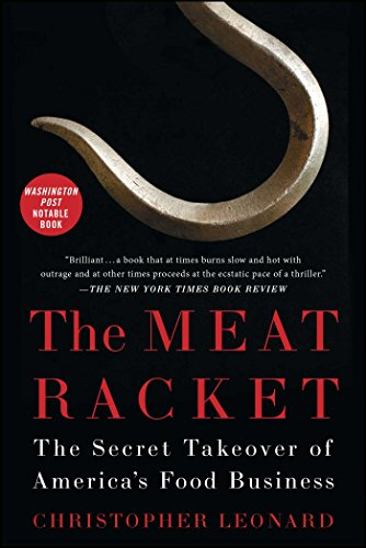 The Meat Racket  The Secret Takeover Of America S Food Business