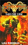 Tails You Lose, Lisa Smedman, 0451458184