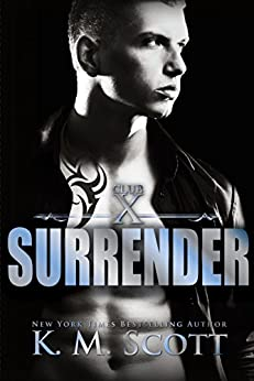 Surrender (Club X Book 2) by [Scott, K.M.]
