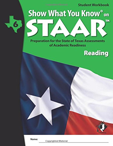 SWYK on STAAR Reading Gr 6, Student Workbook (Show What You Know on Staar)