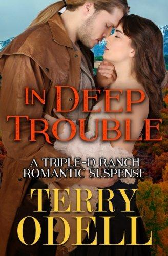 In Deep Trouble (Triple-D Ranch) (Volume 2)