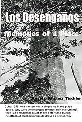 LOS DESENGAÑOS: Memories of a Place