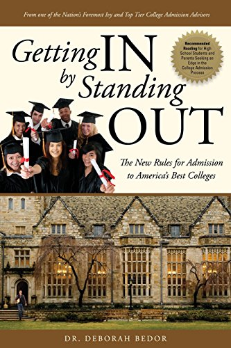 Pdf Teaching Getting IN by Standing OUT: The New Rules for Admission to America's Best Colleges